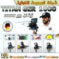 البحث عن المعادن جهاز تيتان جير 1000